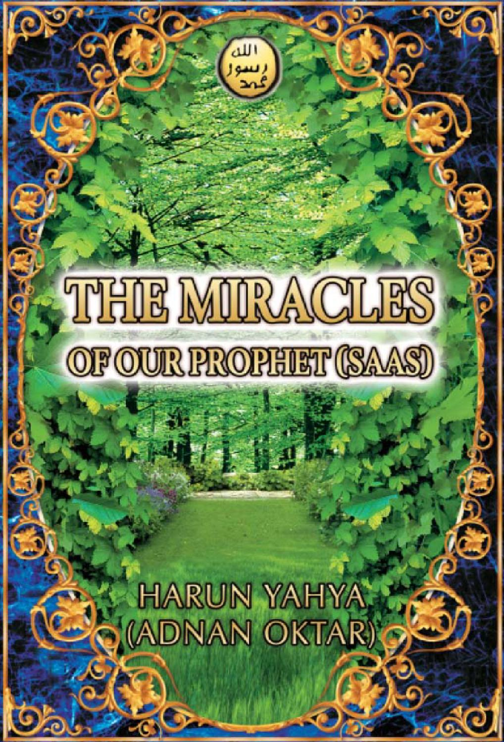 The Miracles of our Prophet Muhammad saw by Shahid Mahmud
