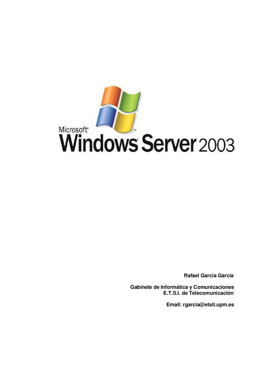 Windows Server 2003 Administracion y Gestion by felipe gonzalez - issuu