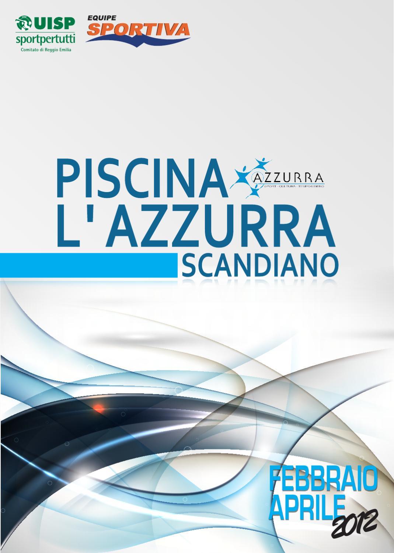 L 39 azzurra scandiano by equipe sportiva srl ssd issuu - Piscina azzurra scandiano ...