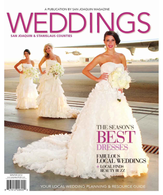 ee56f94d702 San Joaquin Wedding 2012 Spring by San Joaquin Magazine - issuu