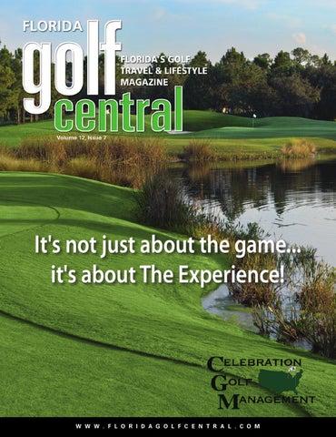 c4d80d8a180 Florida Golf Central Magazine V12 I7 by Golf Central Magazine - issuu