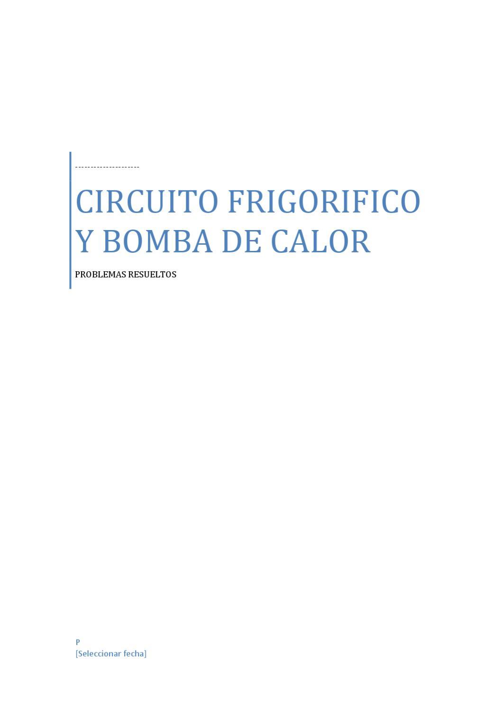 Circuito Frigorifico : Circuito frigorifico y bomba de calor by jose luis del rio
