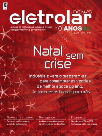 f6fc9c36d49 Revista Eletrolar News - Ed 59 by Grupo Eletrolar - issuu