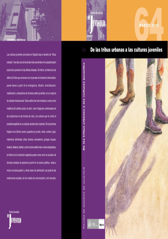 Revista de Estudios de Juventud Nº 64. De las tribus urbanas a las culturas  juveniles by Instituto de la Juventud de España - issuu b67dfe8d570