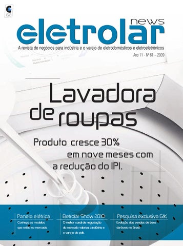 7a4dcf443e Revista Eletrolar News - Ed 61 by Grupo Eletrolar - issuu
