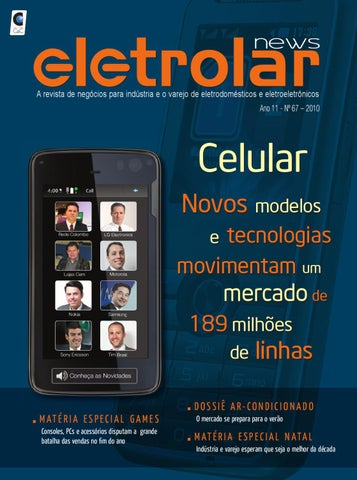 a7763739ce3 Revista Eletrolar News - Ed 67 by Grupo Eletrolar - issuu