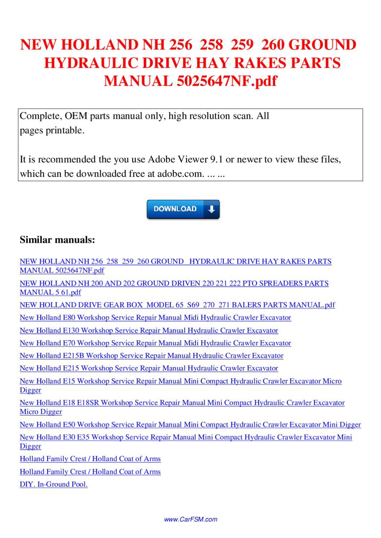 NEW HOLLAND NH 256 258 259 260 GROUND HYDRAULIC DRIVE HAY RAKES PARTS MANUAL  5025647NF pdf by David Liang - issuu