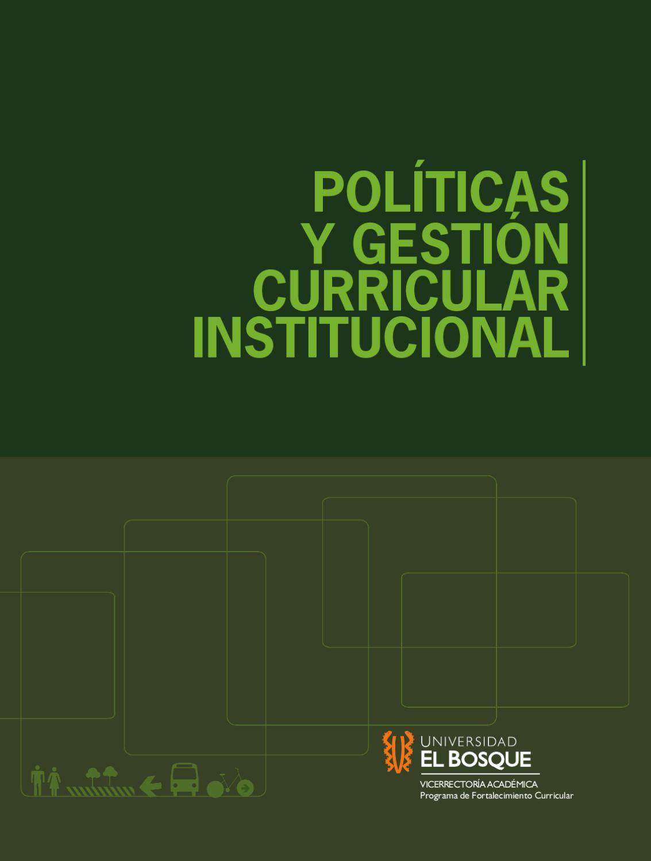 Políticas y gestión curricular institucional by Universidad El ...
