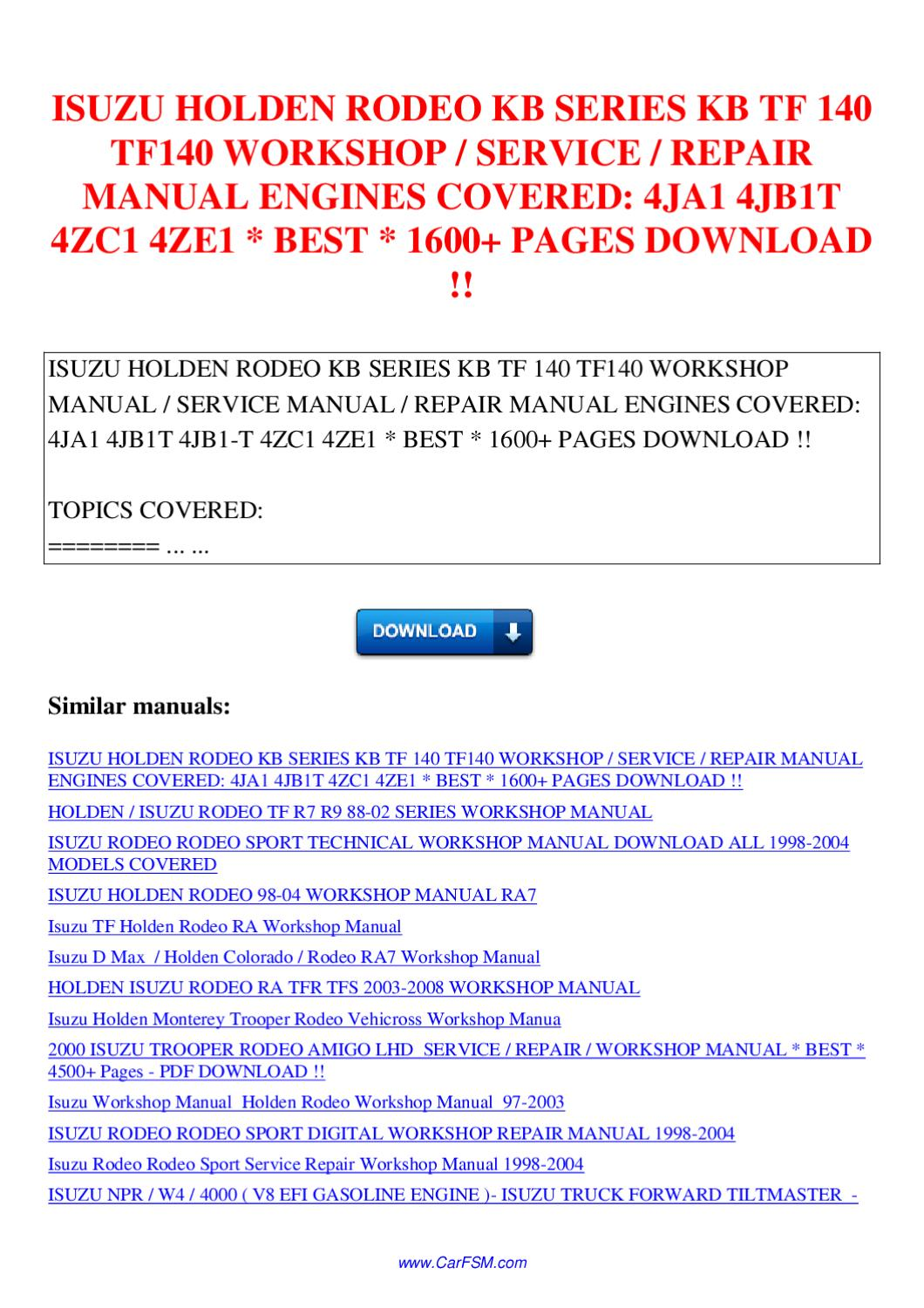 ISUZU HOLDEN RODEO KB SERIES KB TF 140 TF140 WORKSHOP SERVICE REPAIR MANUAL  ENGINES COVERED by Nana Hong - issuu