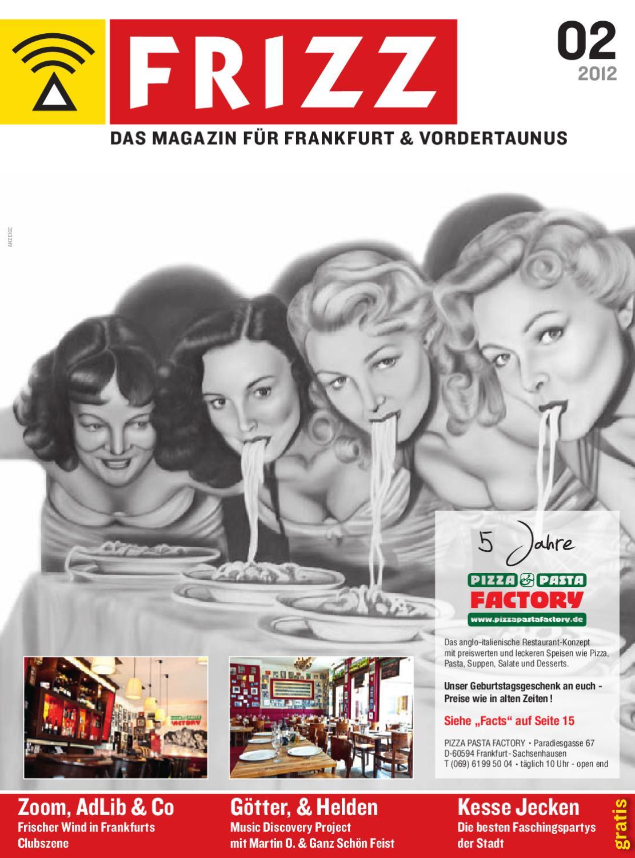 FRIZZ Das Magazin Frankfurt Februar 2012 by frizz frankfurt - issuu