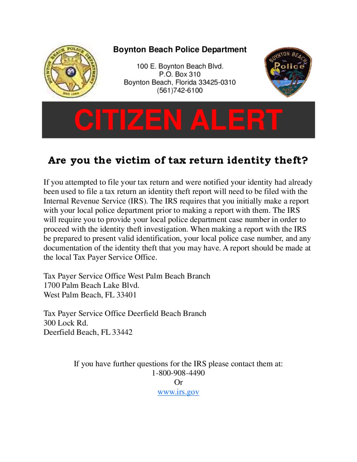 Citizen Alert  Tax Return Identity Theft By Boynton Beach. Family Links Pittsburgh Pa Business Bad Debt. Business Negotiation Training. Associates Degree In Early Childhood. Discount Tire Orem Utah Employee Gps Tracking. Online Hotel Reservation Sites. Internet And Home Phone Local Area Connection. Html Email Embed Image Home Team Pest Defence. 2013 Jeep Wrangler Check Engine Light