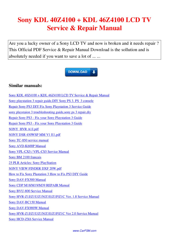 Sony KDL 40Z4100 KDL 46Z4100 LCD TV Service Repair Manual by Nana Hong -  issuu