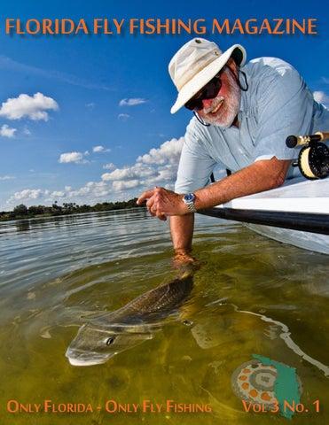 Vol 3 No 1 By Florida Fly Fishing Magazine Issuu