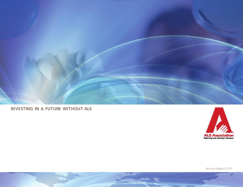 FYE 2011 Annual Report by ALS Association - issuu
