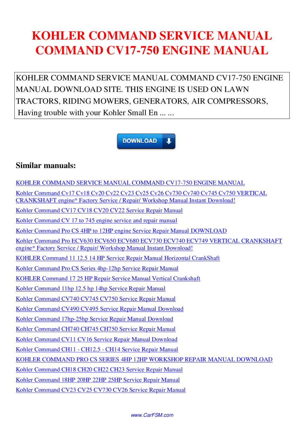 KOHLER COMMAND SERVICE MANUAL COMMAND CV17 750 ENGINE MANUAL by Nana Hong -  issuu