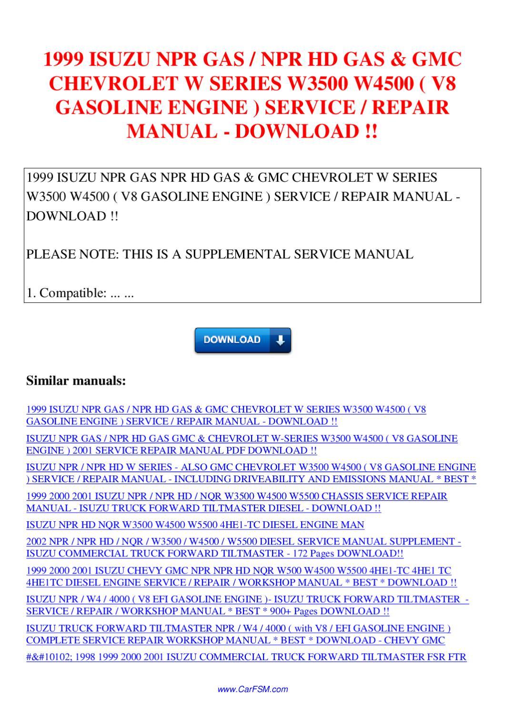 1999 ISUZU NPR GAS NPR HD GAS GMC CHEVROLET W SERIES W3500 W4500 V8  GASOLINE ENGINE SERVICE by Nana Hong - issuu