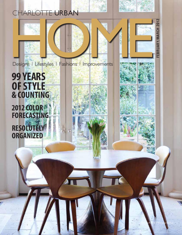 Feb/March 2012 Issue - Charlotte,NC by Home Design & Decor Magazine ...