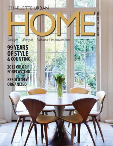 Febmarch 2012 Issue Charlottenc By Home Design Decor