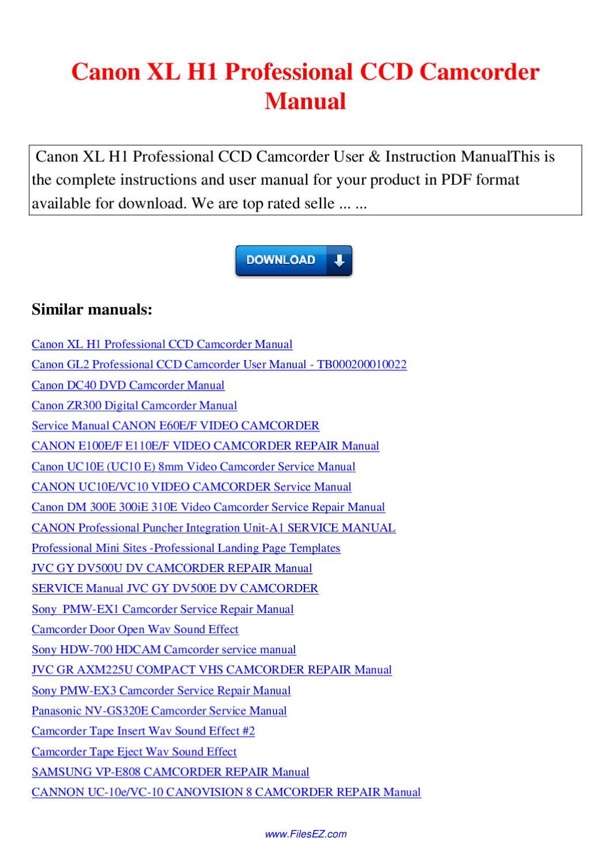 canon xl h1 professional ccd camcorder manual by nana hong Canon Vixia Canon EOS 400D