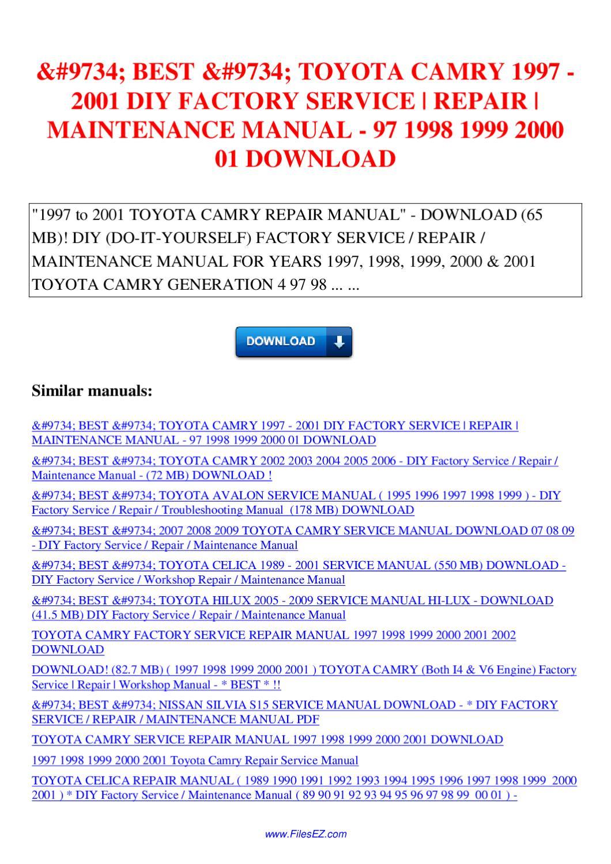 9734 9734 TOYOTA CAMRY 1997 2001 DIY FACTORY SERVICE REPAIR MAINTENANCE  MANUAL 97 1998 1999 by Nana Hong - issuu