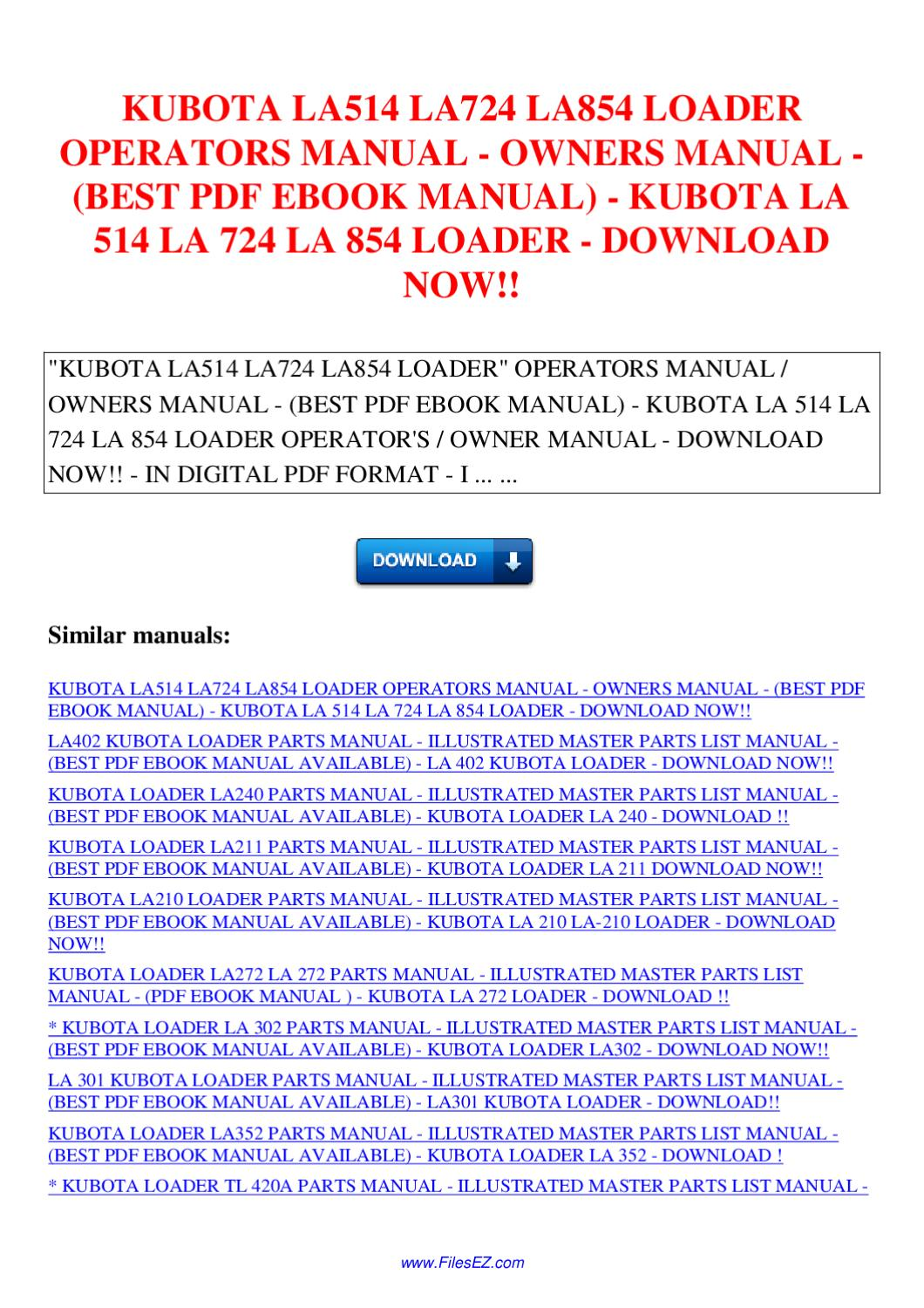 KUBOTA LA514 LA724 LA854 LOADER OPERATORS MANUAL OWNERS MANUAL EBOOK MANUAL  KUBOTA LA 514 LA by Nana Hong - issuu
