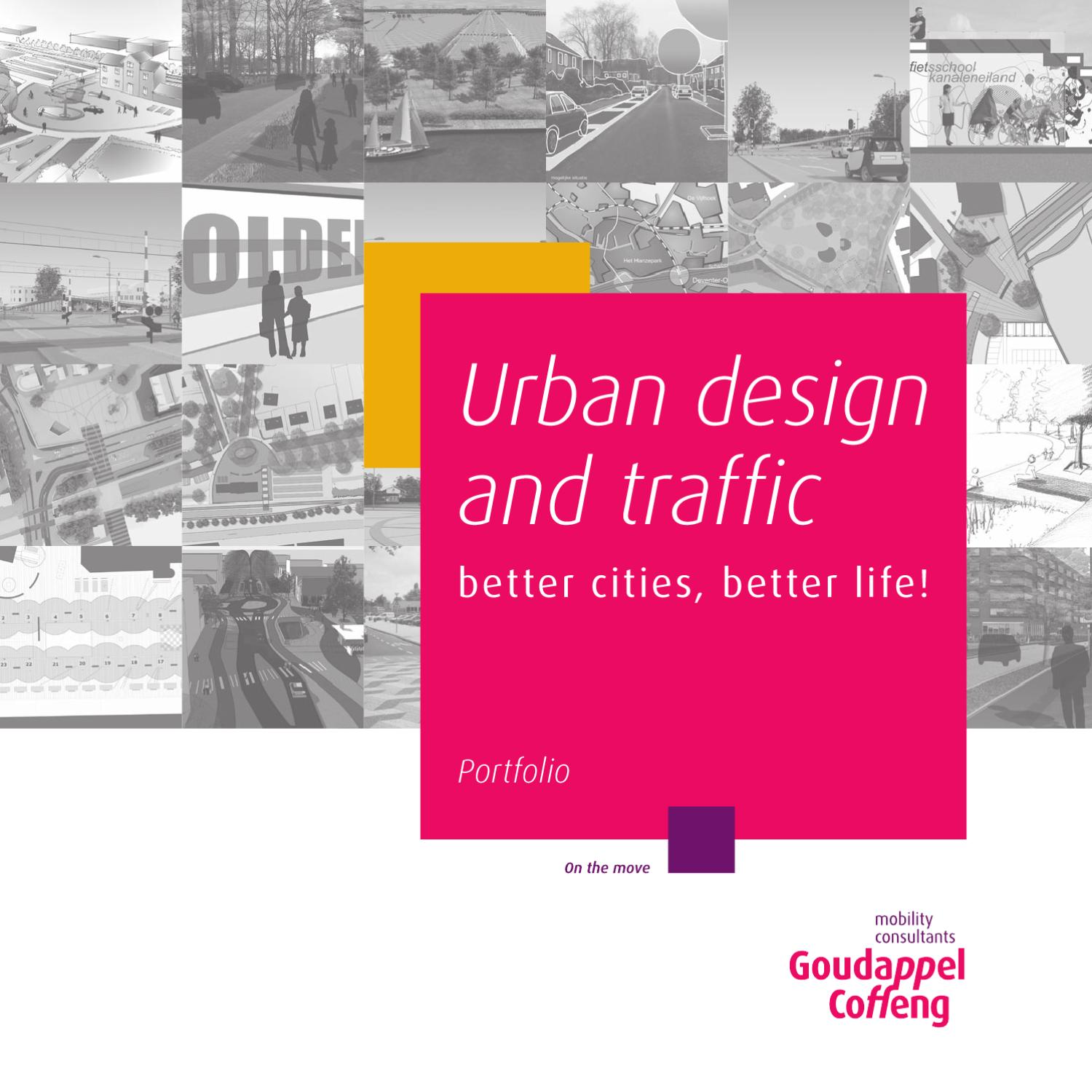 Urban design and traffic by goudappel coffeng issuu - Traffic planning and design layoffs ...