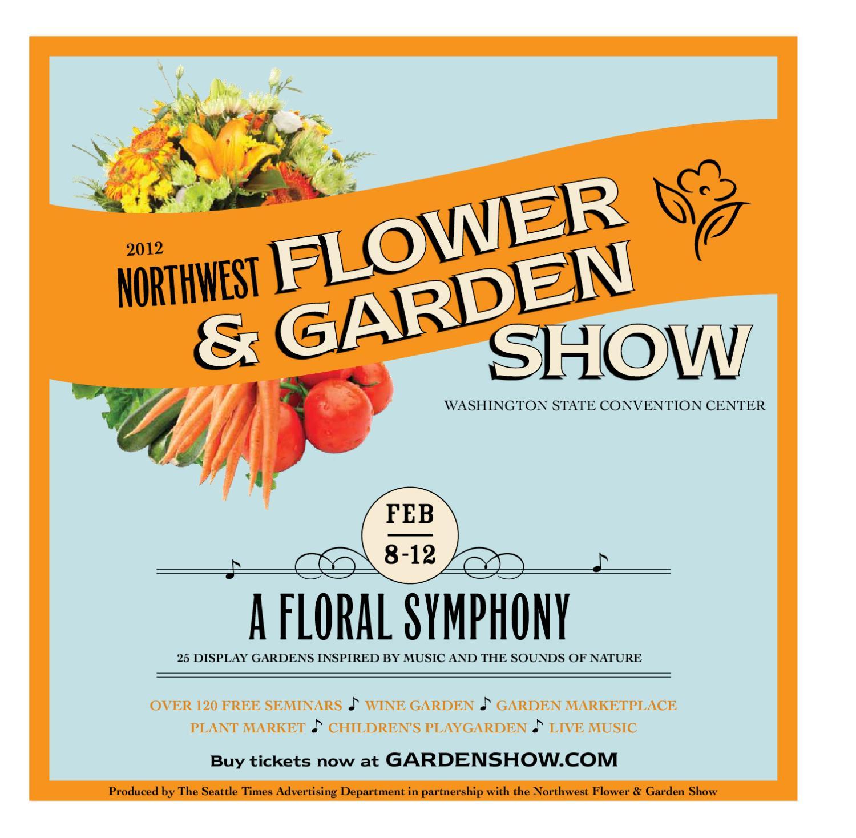 2012 northwest flower & garden show - show guide by o'loughlin trade