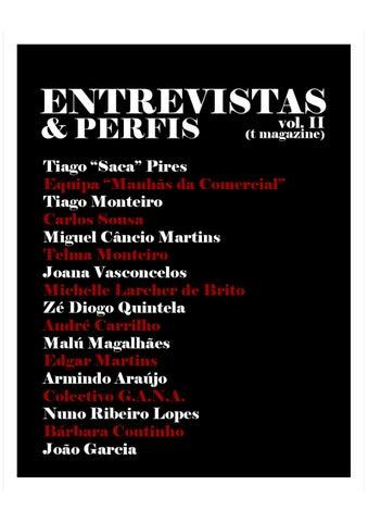 3a0b82aa3d6b8 Entrevistas t magazine by João Mestre - issuu