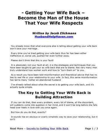 Getting Your Wife Back Become The Man Of The House That Your Wife Respects Written By Jacob Elichmann Husbandhelphaven Com You Already Know That What