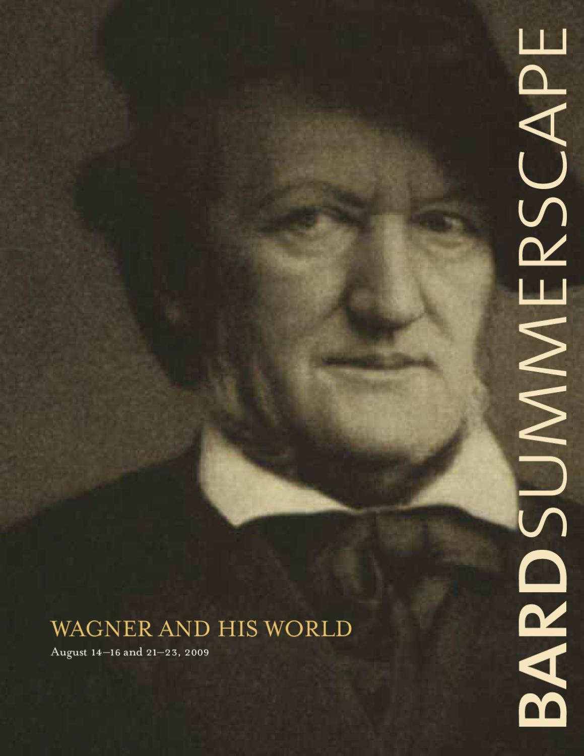 e1090e27a775 2009 Bard Music Festival  Wagner and His World by The Richard B ...