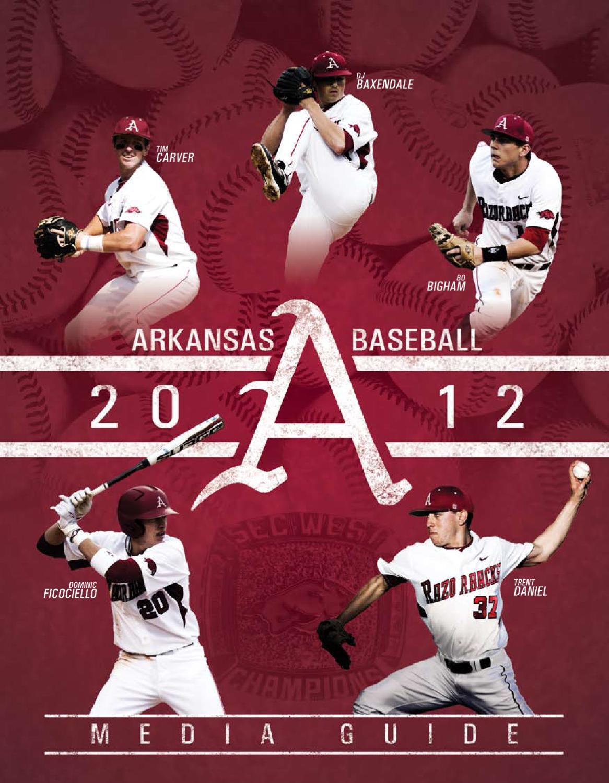2012 Arkansas Baseball Guide by University of Arkansas ...