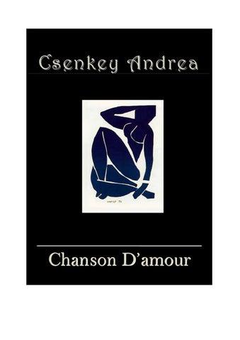 Chanson D amour by Andrea Csenkey - issuu 4a836b7f98