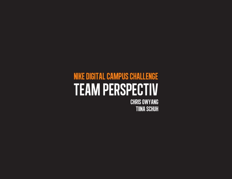 228588442e32 Nike Digital Campus Challenge by Tiina Schuh - issuu
