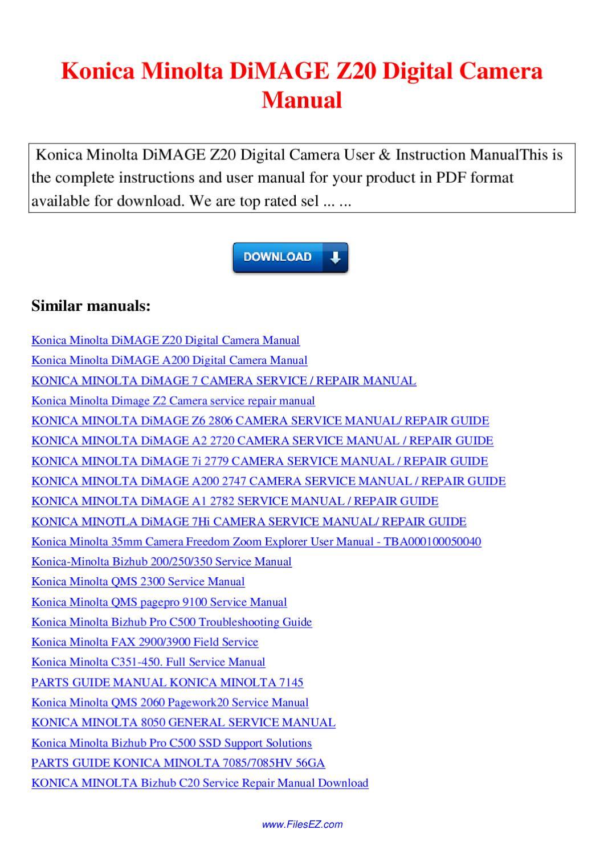 Konica Minolta Dimage Z20 Digital Camera Manual By Nana