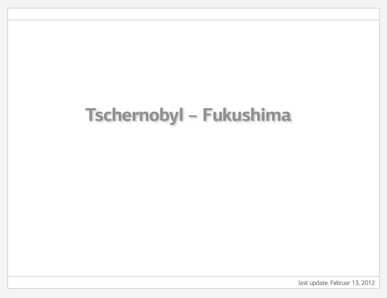 Tschernobyl Fukushima newspaper comparison by Norbert
