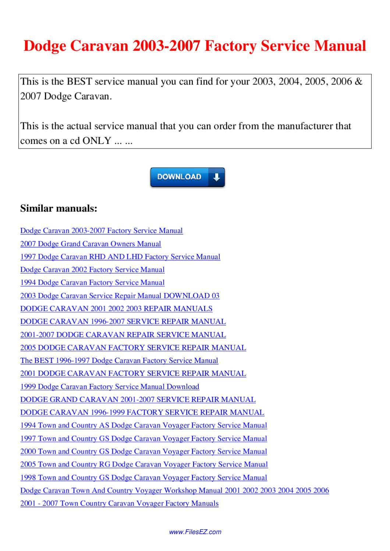 dodge caravan 2003 2007 factory service manual by nana hong issuu 2003 dodge grand caravan service manual pdf 2003 dodge caravan repair manual pdf