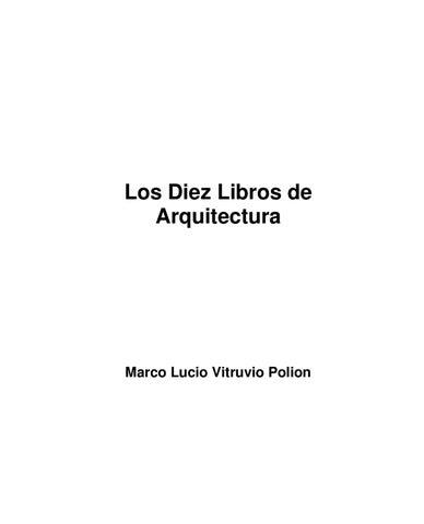 Los diez Libros de Arquitectura by carlos GONZALEZ MARTIN - issuu