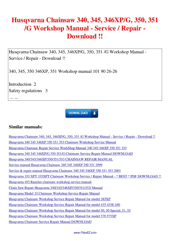 Husqvarna 340 345 346xp 350 351 353 Chainsaw Repair Manual Manual Guide