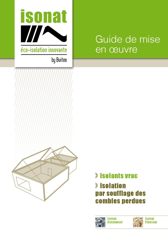 guide de pose isolants vrac combles by isonat issuu. Black Bedroom Furniture Sets. Home Design Ideas