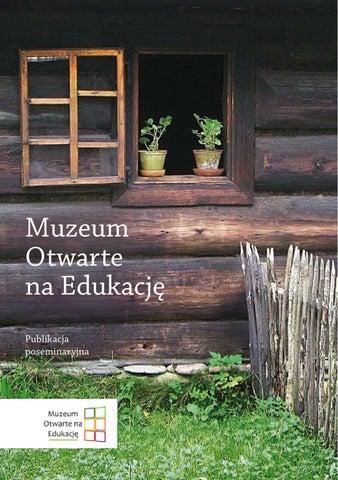 86e239ec88fbf Muzeum Otwarte na Edukację by Muzeum Na Edukację - issuu