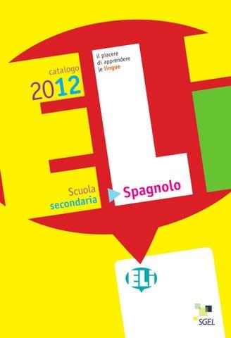 Spagnolosecondariaeli2012 By Eli Publishing Issuu