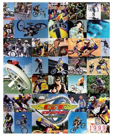 1999 GT Dyno BMX Catalog by Peter Harvey - issuu
