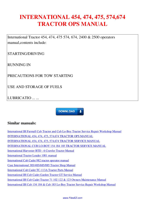 INTERNATIONAL 454 474 475 574 674 TRACTOR OPS MANUAL by Nana Hong - issuu