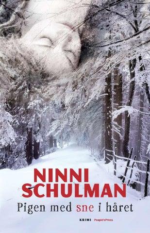 e20dbbb8ef9b Pigen med sne i håret af Ninni Schulman by bog.nu - issuu