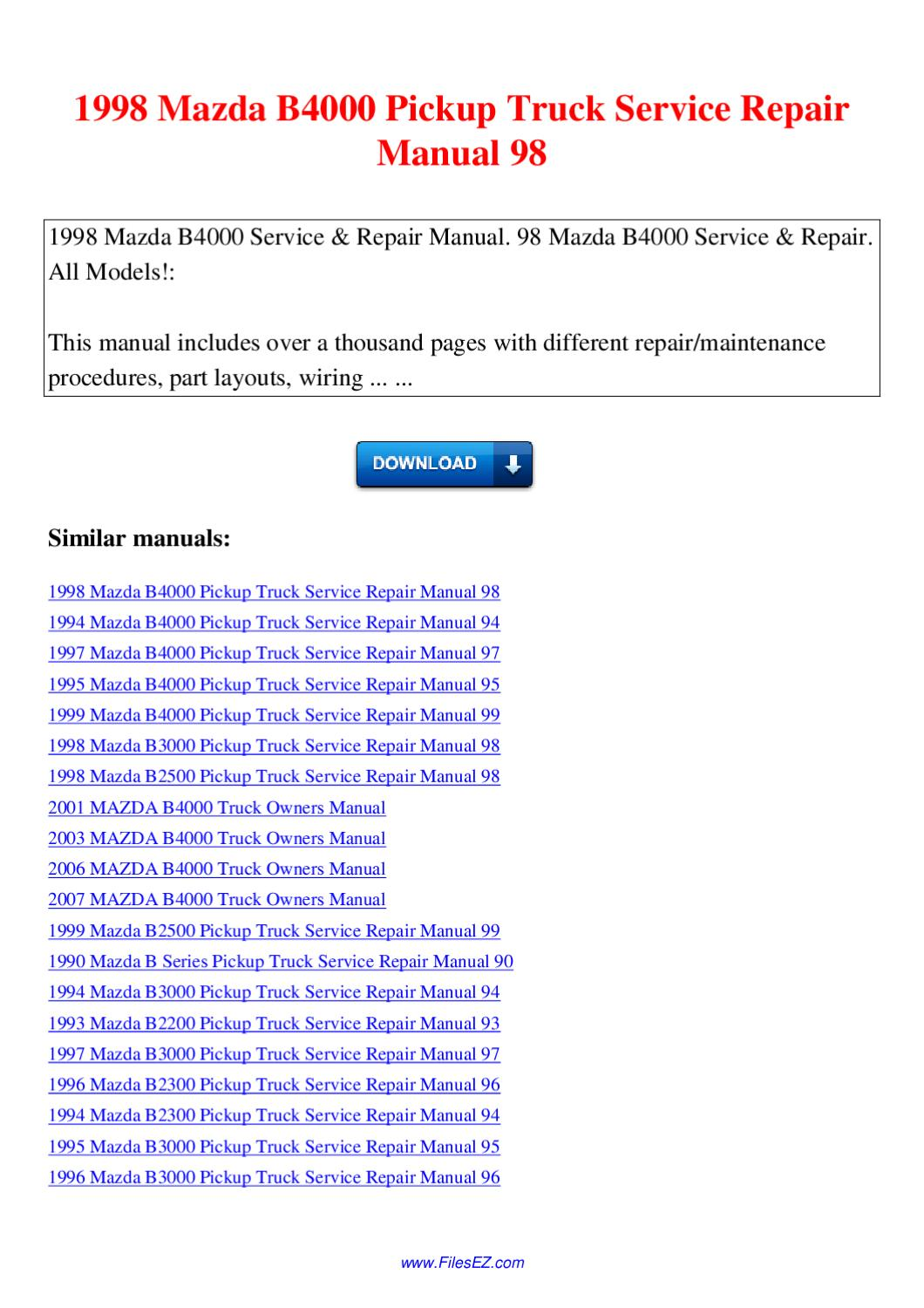 1998 Mazda B4000 Pickup Truck Service Repair Manual 98 by Nana Hong - issuu