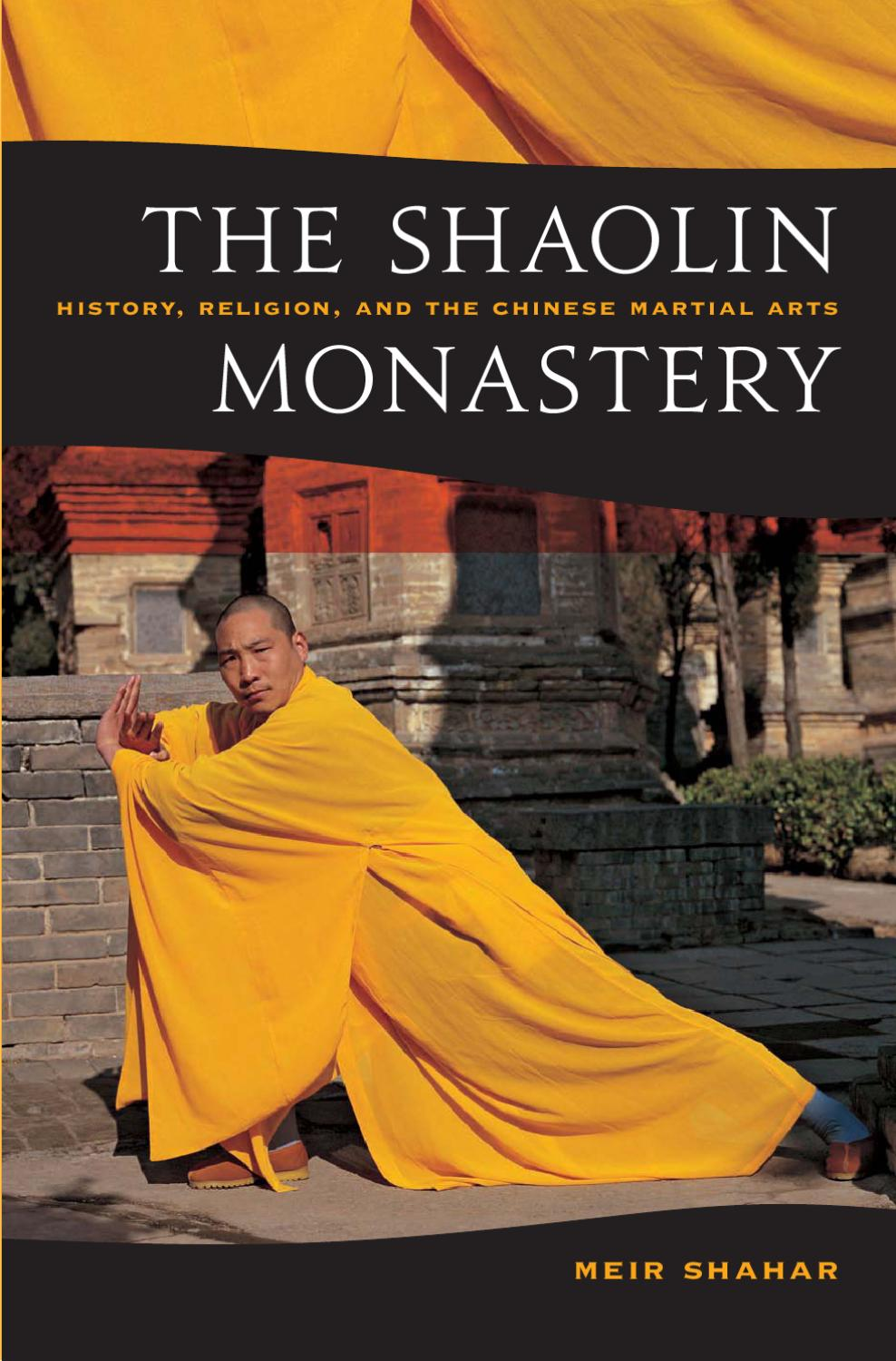 The Shaolin Monastery - History, Religion and the Chinese Martial ...