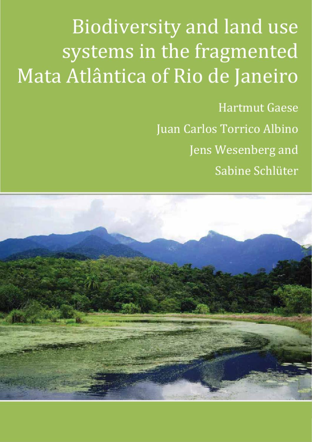Biodiversity And Land Use Systems In The Fragmented Mata Atlantica