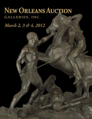 March 2 3 4 2012 1201 By New Orleans Auction Galleries Inc