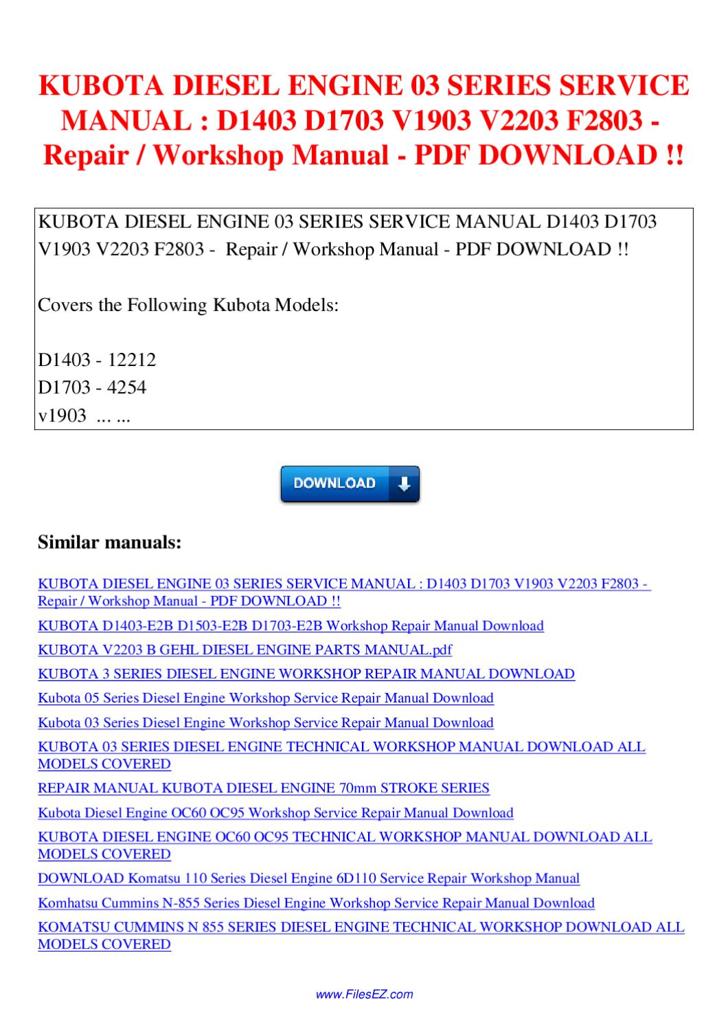KUBOTA DIESEL ENGINE 03 SERIES SERVICE MANUAL D1403 D1703 V1903 V2203 F2803 Repair  Workshop by Nana Hong - issuu