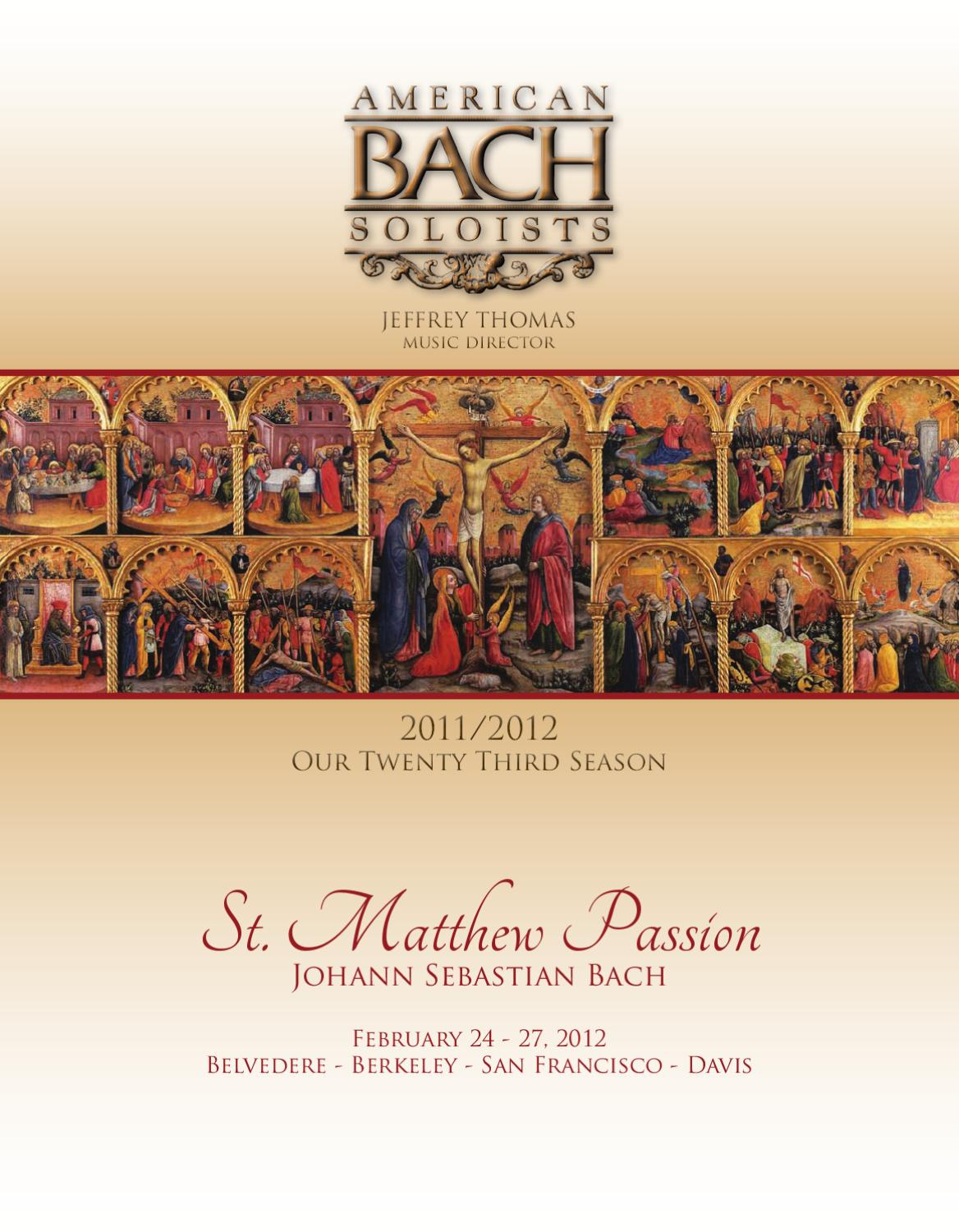 2012-02-24 St. Matthew Passion by American Bach Soloists - issuu